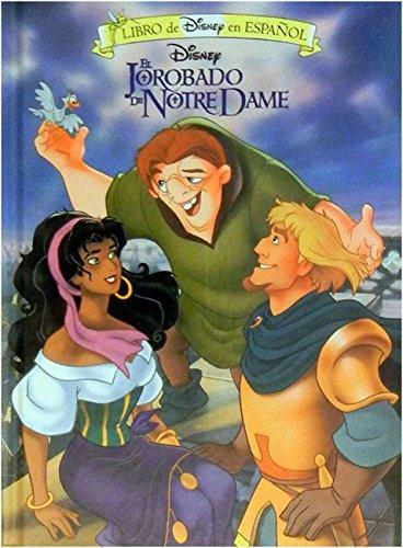 El Jorobado De Notre Dame/Hunchback of Notre Dame (Libro De Disney En Espanol)