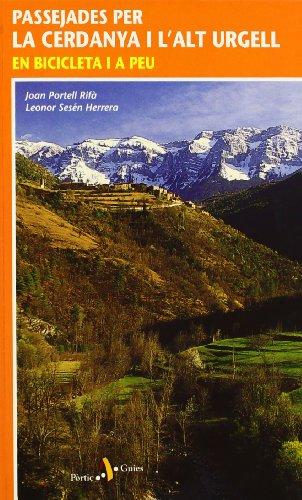 Passejades per la Cerdanya i lAlt Urgell. En bicicleta i a peu (Passejades i Excursions)