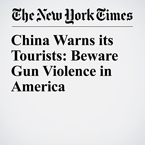 China Warns its Tourists: Beware Gun Violence in America copertina