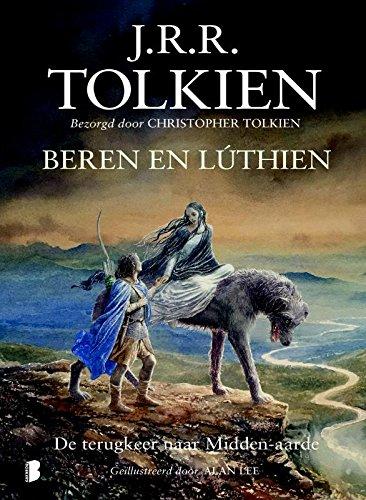 Beren en Lúthien: De tergkeer naar Midden-aarde