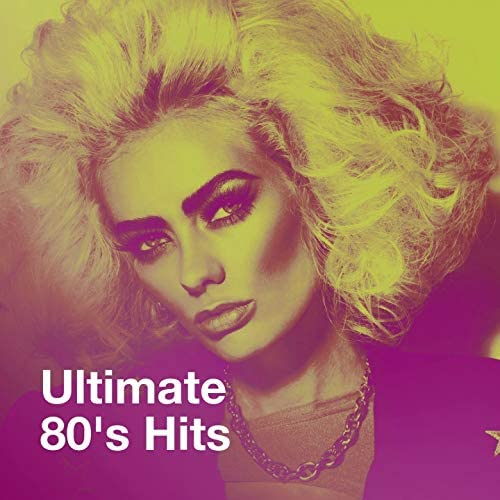 80s Hits, I Love the 80s, Hits of the 80's
