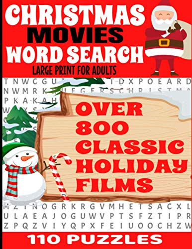 CHRISTMAS MOVIES WORD SEARCH LARGE PRINT FOR ADULTS: OVER 800 CLASSIC HOLIDAY FILM TITLES   110 FULL PAGE PUZZLES   DECADES OF CLASSIC CHRISTMAS ... YEARS OF MOVIE MEMORIES FROM CHRISTMAS PAST