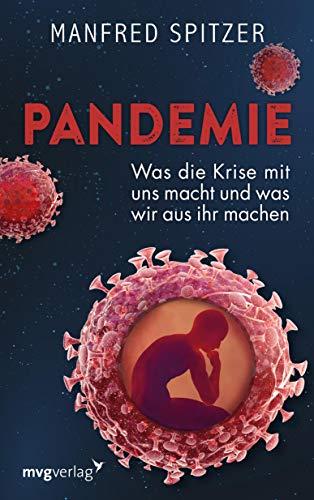 Pandemie: Was die Krise mit uns macht und was wir daraus machen