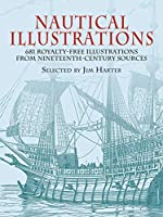 Nautical Illustrations: 681 Royalty-Free Illustrations from Nineteenth-Century Sources (Dover Pictorial Archive) by Unknown(2003-08-22)
