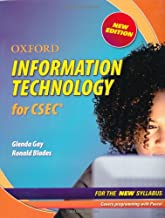 Oxford Information Technology for CSEC Revised edition by Gay, Glenda, Blades, Ronald (2009) Paperback