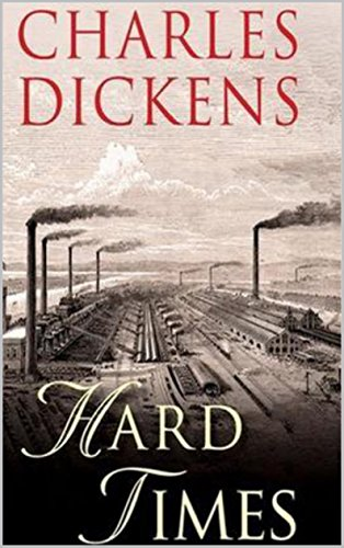 Hard Times - Kindle edition by Dickens, Charles . Literature & Fiction  Kindle eBooks @ Amazon.com.