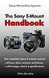 The Sony E-Mount Handbook: Sony Mirrorless System (English Edition)