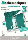 Phare Mathématiques 3e - Livre du professeur - Edition 2008
