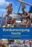 Bordversorgung heut - ww.hafentipp.de, Tipps für Segler