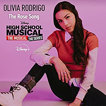 """The Rose Song (From """"High School Musical: The Musical: The Series (Season 2)"""")"""