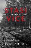 Stasi Vice: An East German crime novel (Reim Book 1)
