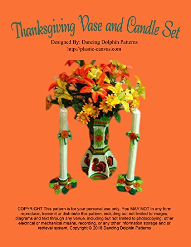 Thanksgiving Vase and Candle Set: Plastic Canvas Pattern