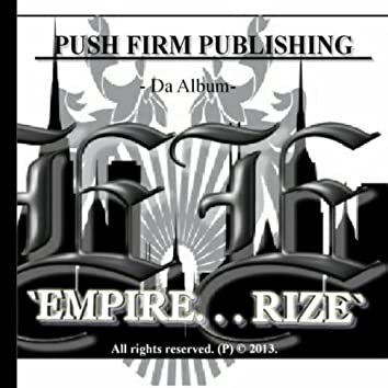 Empire... Rize (Push Firm Publishing Presents)