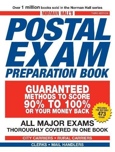 Norman Hall's Postal Exam Preparation Book: Everything You Need to Know… All Major Exams Thoroughly Covered in One Book