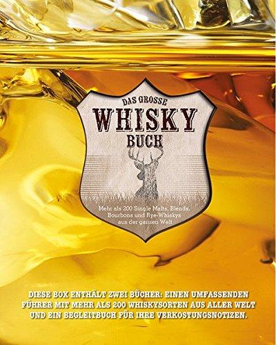 Das große Whisky Buch (im Schuber): Mehr als 200 Single Malts, Blends, Bourbons und Rye-Whiskys aus der ganzen Welt