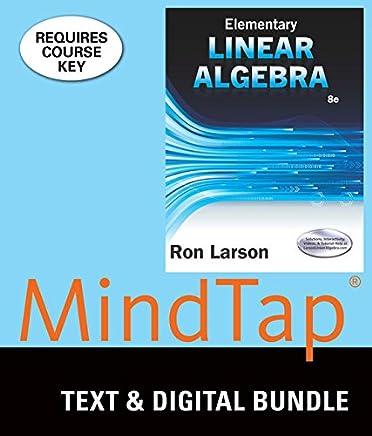 Elementary Linear Algebra + Mindtap Math, 1 Term - 6 Months Access Card