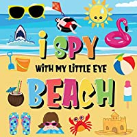 I Spy With My Little Eye - Beach: Can You Find the Bikini, Towel and Ice Cream? - A Fun Search and Find at the Seaside Summer Game for Kids 2-4!