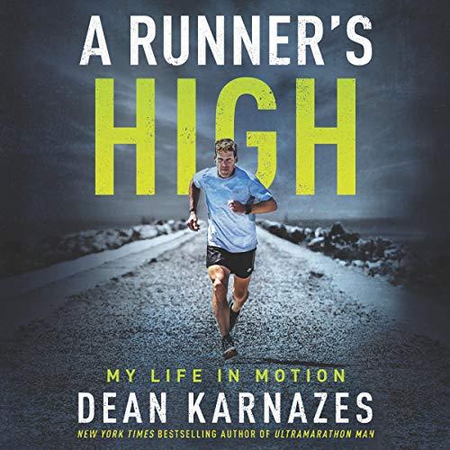 A Runner's High Audiobook By Dean Karnazes cover art