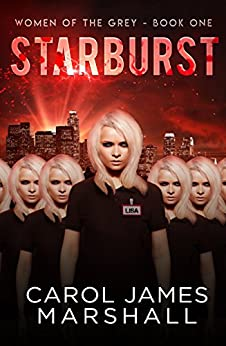Starburst Book 1 (Women of The Grey) by [Carol James Marshall, Courtney Lindemann]
