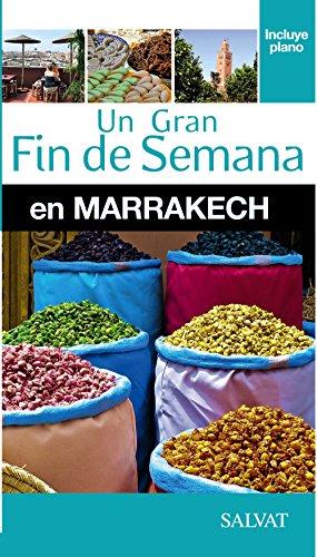 Marrakech (Un Gran Fin De Semana En)