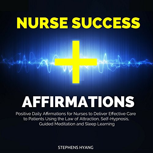 Nurse Success Affirmations audiobook cover art