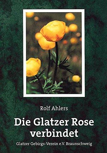 Die Glatzer Rose verbindet: Glatzer Gebirgs-Verein e.V. Braunschweig