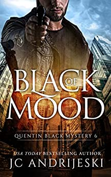 Black Of Mood: A Quentin Black Paranormal Mystery (Quentin Black Mystery Book 6) by [JC Andrijeski]