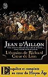 L'évasion de Richard Coeur de Lion et autres aventures - Les aventures de Guilhem d'Ussel, chevalier troubadour