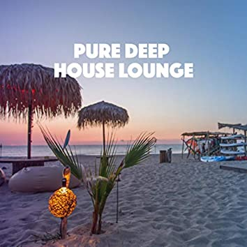 Pure Deep House Lounge