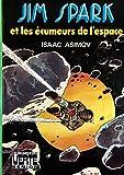 Jim Spark et les écumeurs de l'espace (Bibliothèque verte)