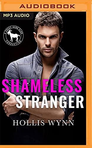 Shameless Stranger: A Hero Club Novel
