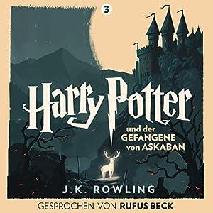Harry Potter und der Gefangene von Askaban - Gesprochen von Rufus Beck