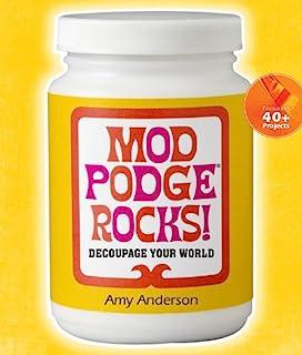 Mod Podge Rocks!: Decoupage Your World