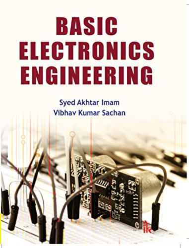 Basic Electronics Engineering Ebook Syed Akhtar Imam Vibhav Kumar Sachan Amazon In Kindle Store