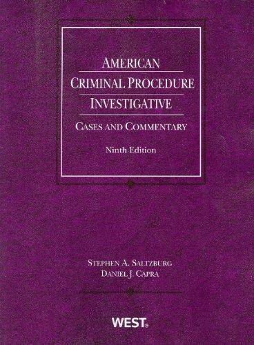 American Criminal Procedure: Investigative Cases and...
