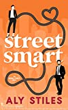 Street Smart (Work For It Book 1)