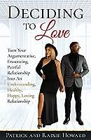 Deciding to Love