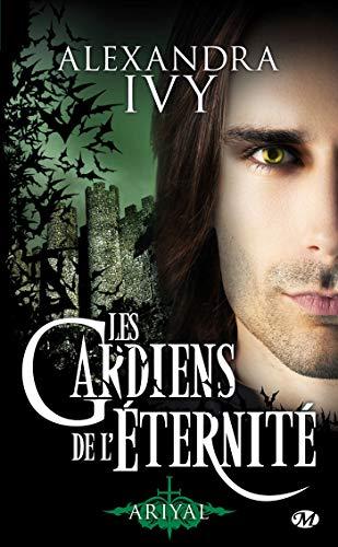Les Gardiens de l'éternité, Tome 8: Ariyal PDF Books