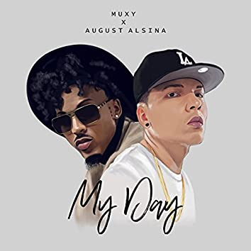 My Day (feat. August Alsina)