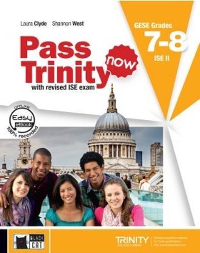 PASS TRINITY NOW BOOK DVD GRADES 7 8 (Examinations)