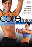 Lindsay Brin's Core Fitness for Moms [DVD]