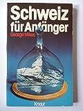 Schweiz fuer Anfaenger.