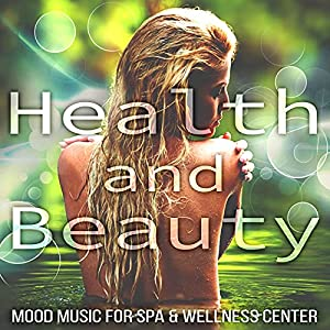 Health and Beauty (Mood Music)