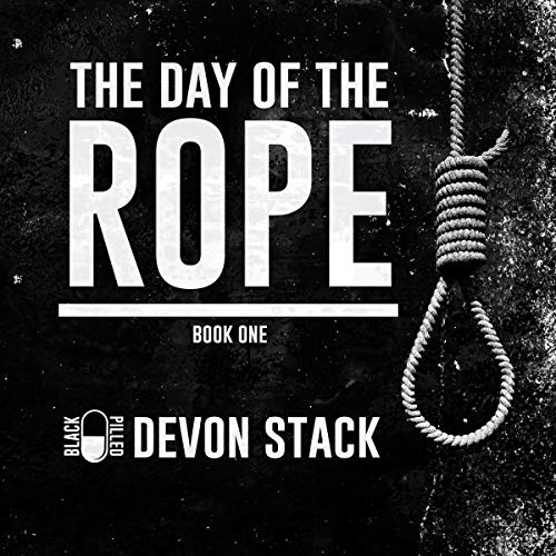 The Day of the Rope, Book One audiobook cover art