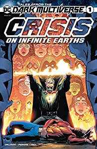 Tales from the Dark Multiverse: Crisis on Infinite Earths (2020-) #1 (Tales from the Dark Multiverse (2019-))