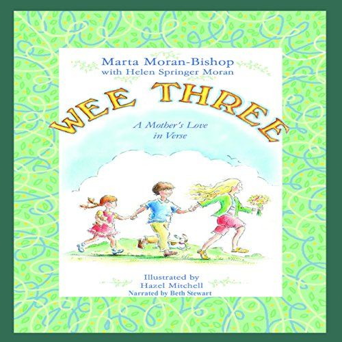 Wee Three: A Mother's Love in Verse audiobook cover art