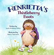 Henrietta's Thistleberry Boots