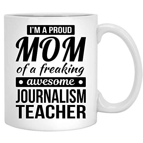 N\A Orgullosa mamá del periodismo Regalos para Maestros Taza de café Divertida Día de la Madre Taza de té de cerámica Blanco 11OZ