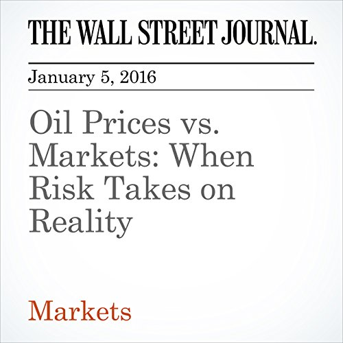 Oil Prices vs. Markets: When Risk Takes on Reality audiobook cover art