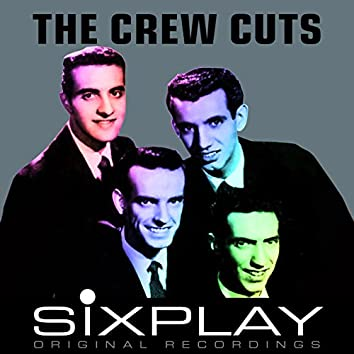 Six Play: The Crew-Cuts - EP